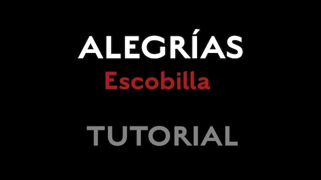 Alegrias - Escobilla - Tutorial