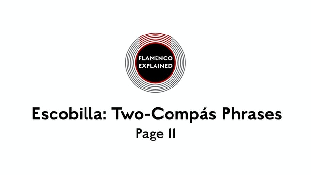 Solea Escobilla Two-Compas Phrases Page 11