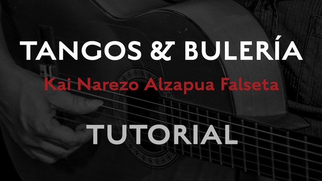 Friday Falseta - Tangos & Buleria Alzapua - Kai Narezo Falseta Tutorial