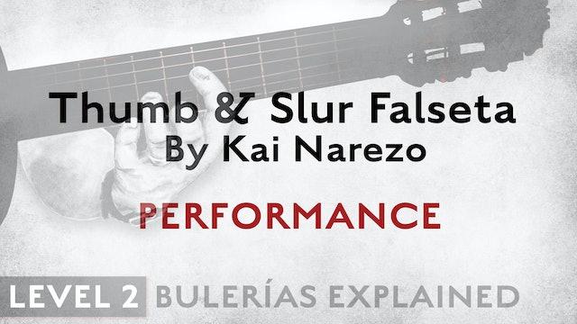Bulerias Explained - Level 2 - Thumb & Slur Falseta by Kai Narezo - PERFORMANCE