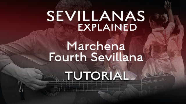 Marchena - Fourth Sevillana - Tutorial