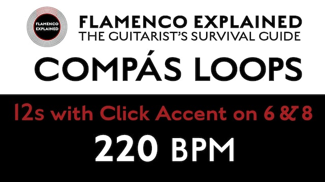 Compás Loops - 12s - With Click Accent on 6 & 8 - 220 BPM