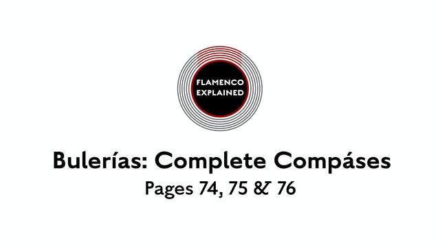 Bulerias Complete Compases Pages 74, 75 & 76