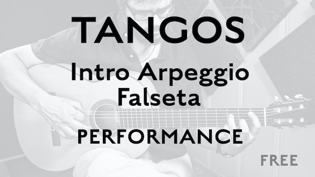 Tangos Explained - Intro Arpeggio Falseta - Performance