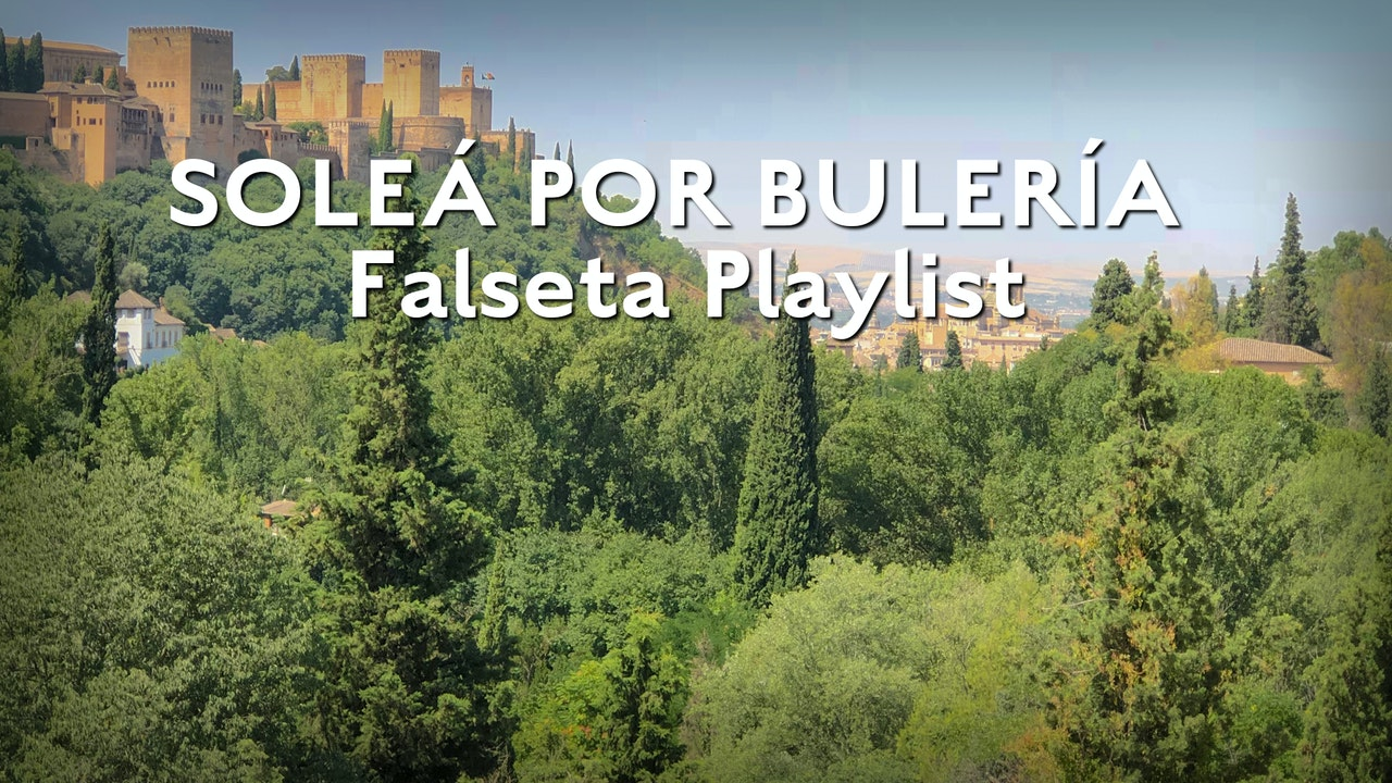 Solea Por Bulerias Falseta Playlist