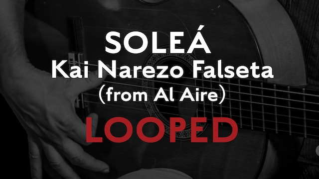 Friday Falseta - Solea - Kai Narezo Falseta (from Al Aire) - Looped