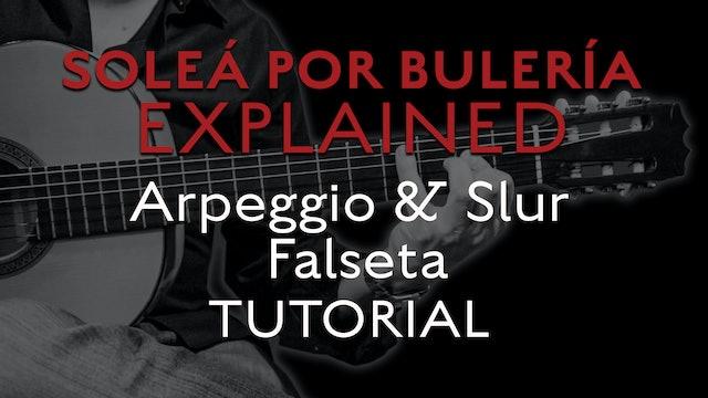 Solea Por Bulerias Explained - Arpeggio and Slur Falseta - TUTORIAL