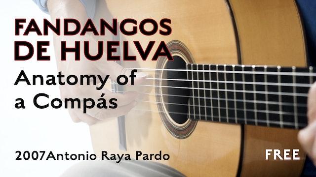 Anatomy of a Compás - Fandangos de Huelva  (2007 Antonio Raya Pardo)