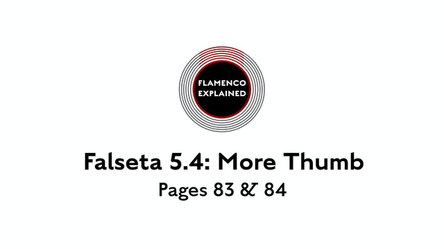 Bulerias Falseta: More Thumb Pages 83 & 84