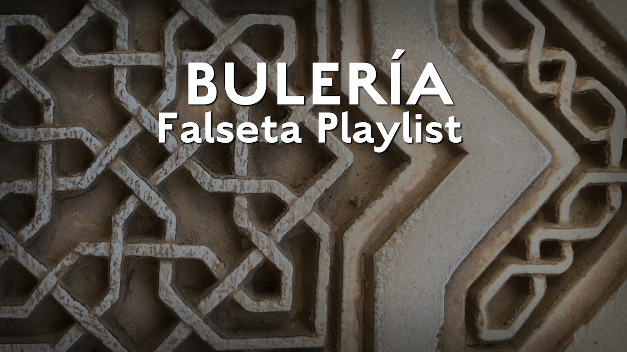 Bulerias Falsetas Playlist