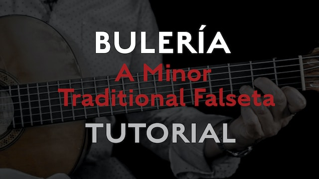 Friday Falseta - Buleria - A Minor Traditional Falseta - Tutorial