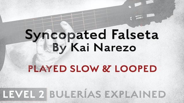 Bulerias Explained - Level 2 - Syncopated Falseta by Kai Narezo - SLOW & LOOPED
