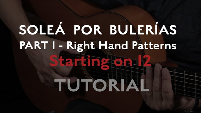 Solea Por Bulerias Right Hand Patterns Starting on 12