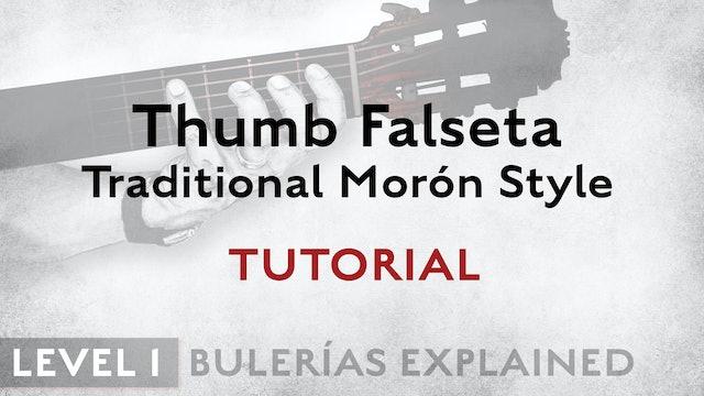 Bulerias Explained - Level 1 - Thumb Falseta Traditional Morón Style - TUTORIAL