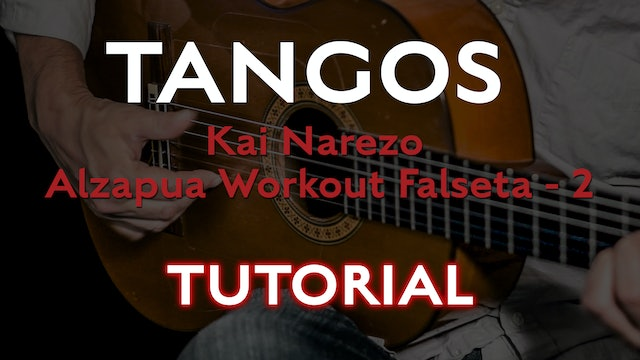 Friday Falseta - Kai Narezo Tangos Alzapua Workout Falseta 2 -Tutorial