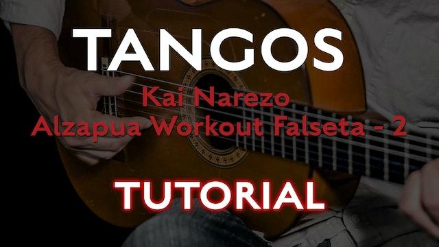 Friday Falseta - Kai Narezo Tangos Alzapua Workout Falseta 2 -Tutorial