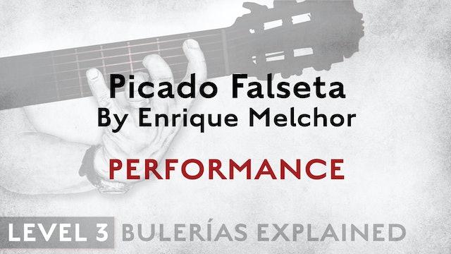 Bulerias Explained - Level 3 - Picado Falseta by Enrique Melchor - PERFORMANCE