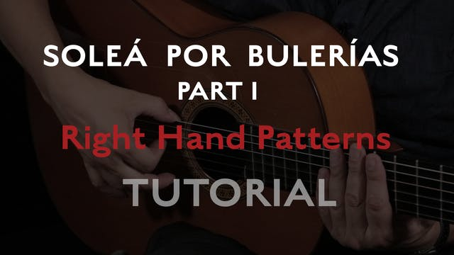 Solea Por Bulerias Right Hand Patterns