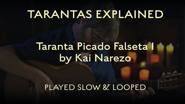 Tarantas Explained - Picado Falseta 1...