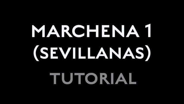 Marchena - First Sevillana - Tutorial