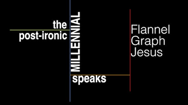 Flannel Graph Jesus (feat. The Post-Ironic Millennial)