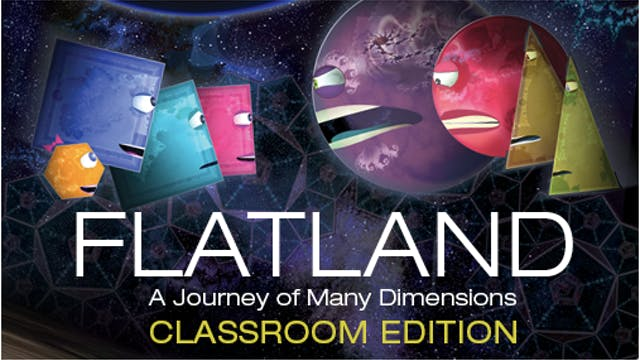 FLATLAND: The Movie - Classroom Edition
