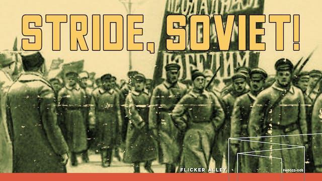 Stride, Soviet! (1926)