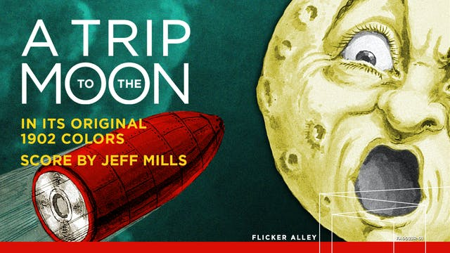 A Trip to the Moon in Color (Jeff Mills) (1902)