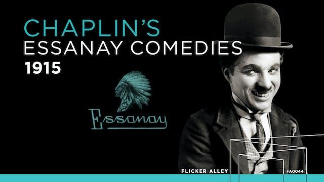 Chaplin's Essanay Comedies (1915)
