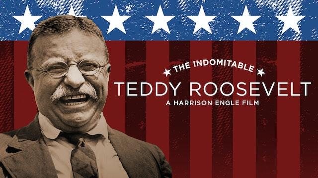 The Indomitable Teddy Roosevelt (1983)