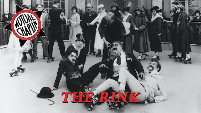 The Rink (1916)