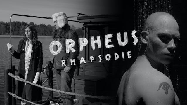 Orpheus Rhapsodie