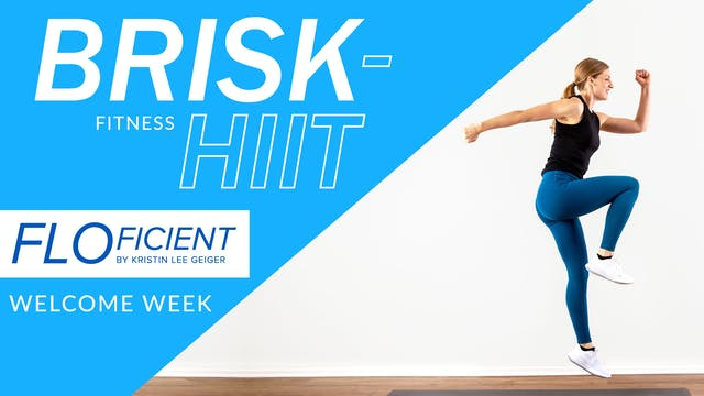 Day 2: Welcome To BRISK-HIIT (12 Mins)