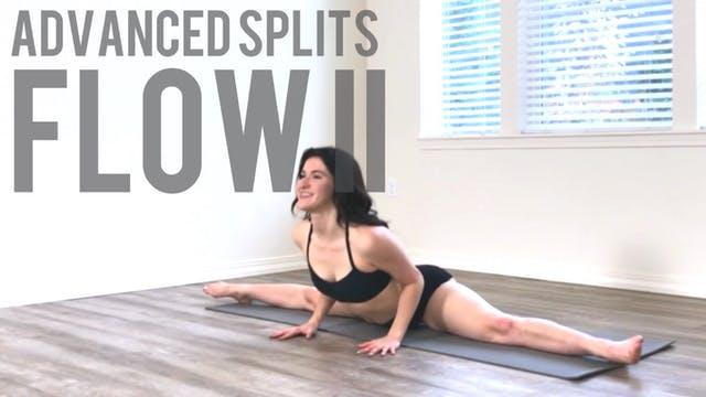 Advanced Splits Flow II