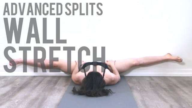 Advanced Splits Wall Stretch