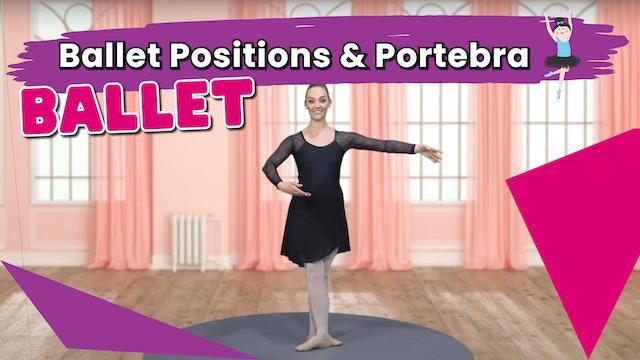 Ballet Positions and Portebra