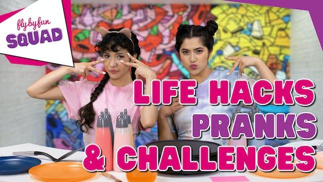 Life Hacks, Pranks & Challenges