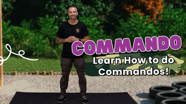 Learn How To Do Commandos