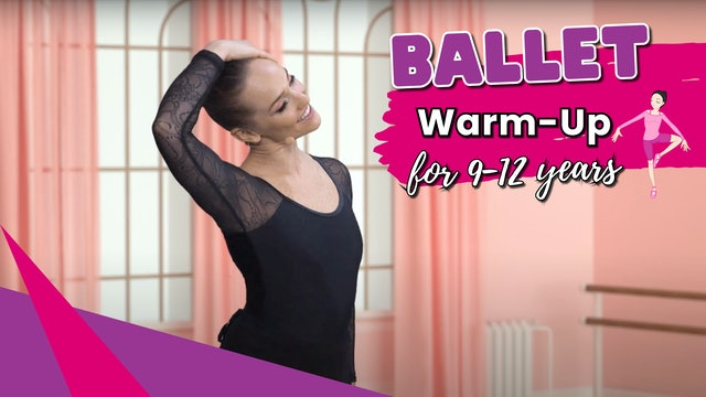 Ballet Posture and Warm Up for 9-12yrs