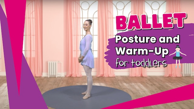 Ballet Posture and Warm Up for Toddlers
