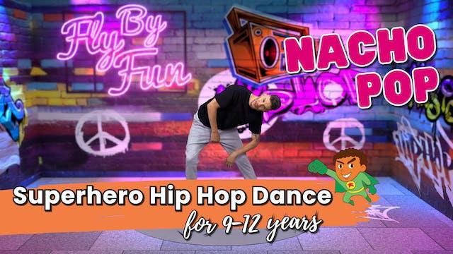 Superhero Hip Hop Dance Moves