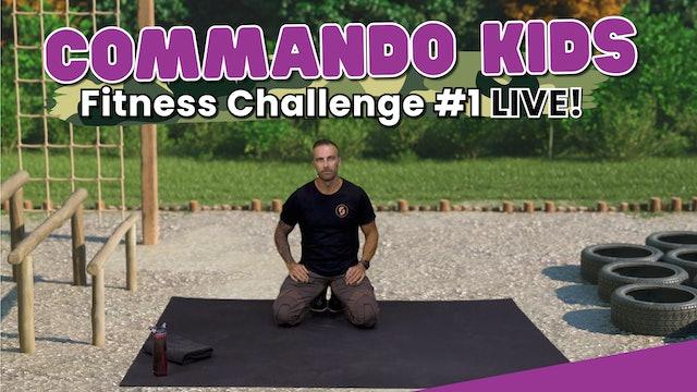 Commando Kids Fitness Challenge #1