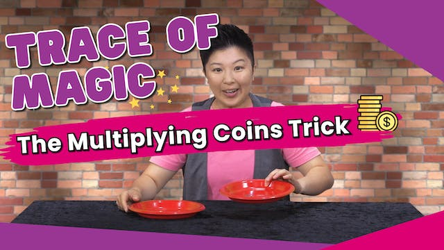 Learn How to Do the Multiplying Coins...