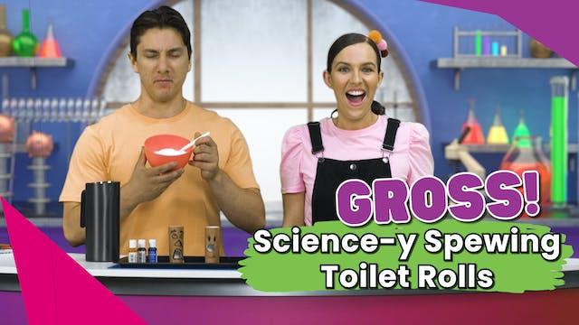 Gross Science-y Spewing Toilet Rolls