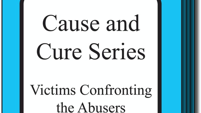 0520 Cause and Cure Series