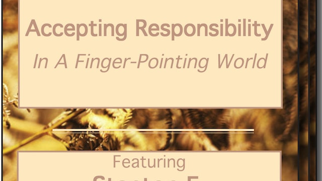 Accepting Responsibility In a Finger-Pointing World