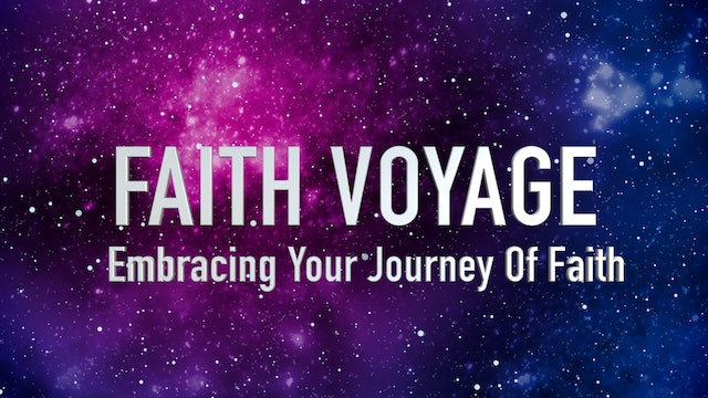 Faith Voyage - Pastor Chandler Bailey