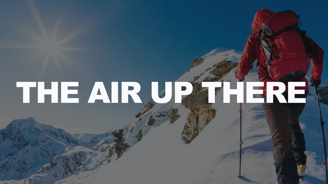 The Air Up There - Dr. Herbert Bailey