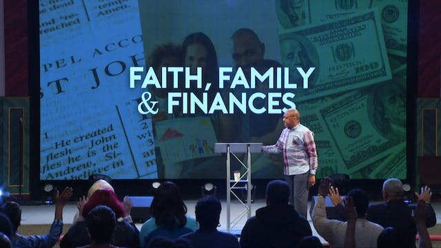 1 16 19 Bishop Herbert Bailey - Faith, Family and Finances
