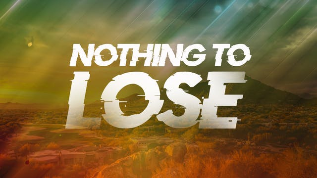 Nothing to Lose - Bishop Herbert Bailey